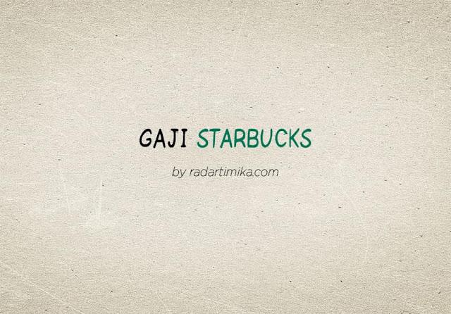 Gaji Karyawan Starbucks