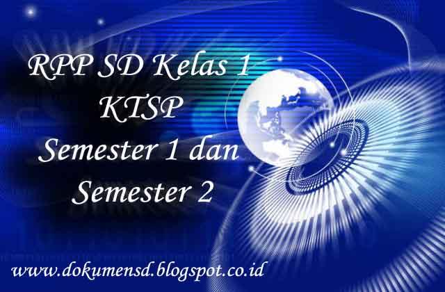 RPP SD Kelas 1 KTSP Semester 1 dan Semester 2