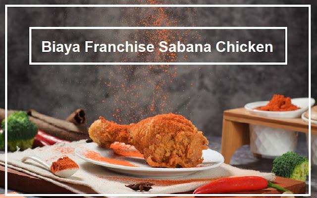 franchise sabana chicken