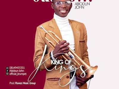 [Music] Abiodun John - King Of Kings