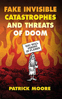 Fake Invisible Catastrophes and Threats of Doom: A Greenpeace Co-Founder's Perspective on the World Today book promotion sites Patrick Moore