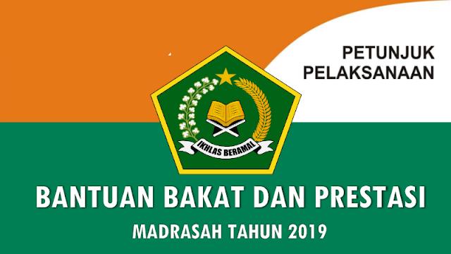 Petunjuk Teknis BANPRES (Bantuan Bakat dan Prestasi) Madrasah Tahun 2019