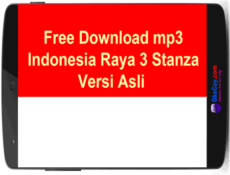 Download Indonesia Raya 3 Stanza