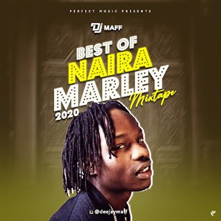 "DJ Maff – ""Best Of Naira Marley  Mixtape"