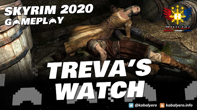 SKYRIM Gameplay 2020! Kill the Bandit Leader located at Treva's Watch!