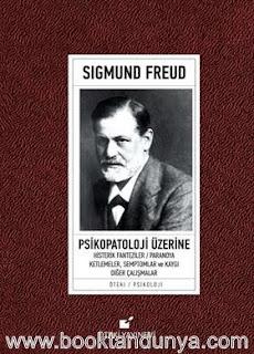 Sigmund Freud - Psikopatoloji Üzerine