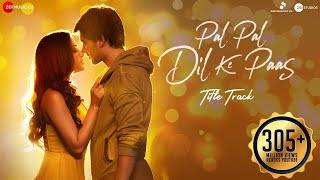 Pal Pal Dil Ke Paas   Arijit-Singh   Song   Hindi/English Lyrics idoltube -