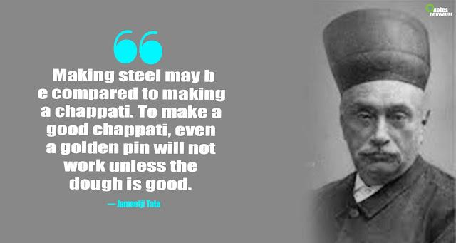 Jamsetji Tata Quotes