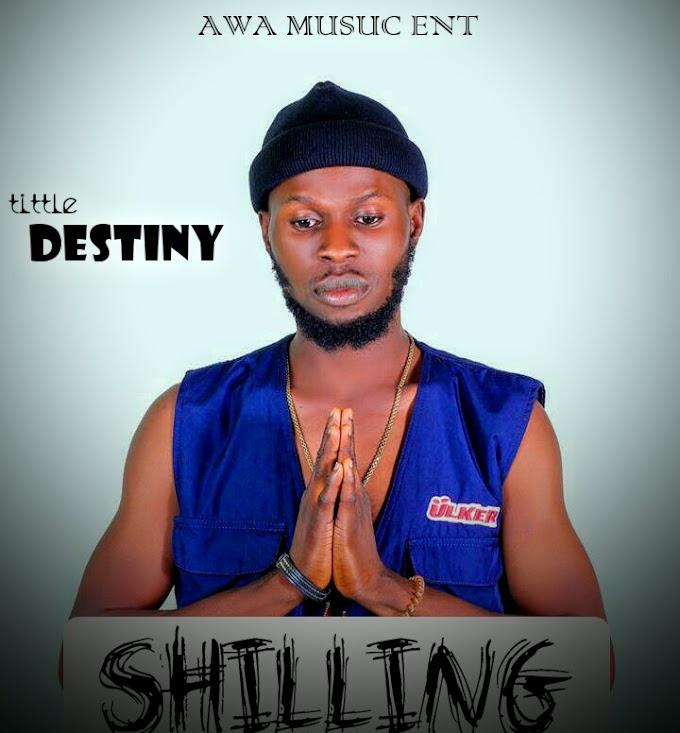 Music [Shilling - Destiny.. Prod. by Danzil]