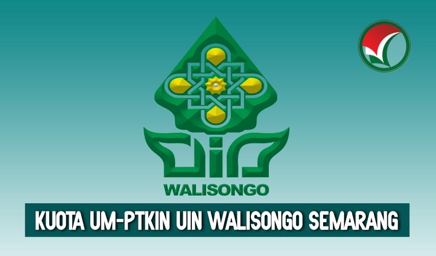 KUOTA UM PTKIN UIN WALISONGO SEMARANG