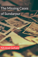 Review: The missing cases of Sundarpur