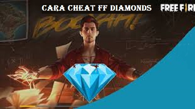 Cara Cheat FF Diamonds