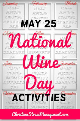 May 25 National Wine Day Activities