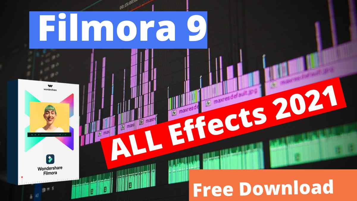 filmora 9 all effects pack 2021 free Download