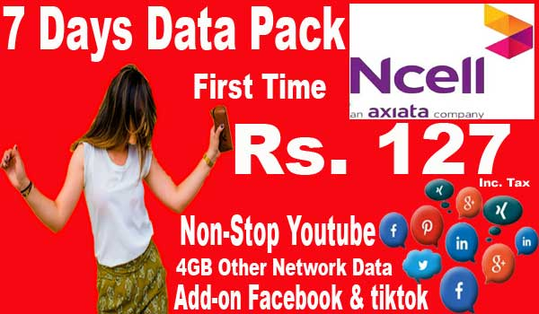 Ncell 7 days unlimited data pack first time