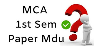 Mdu MCA 1st Sem Previous Question Papers 2018