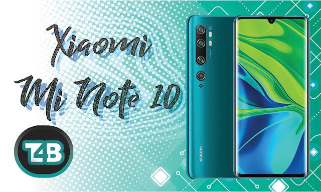 سعر ومواصفات هاتف XiaomiMi Note 10   وأهم المميزات والعيوب