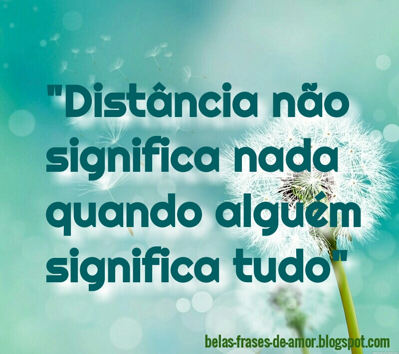 1000 Belas Frases De Amor Em Português Distância Não