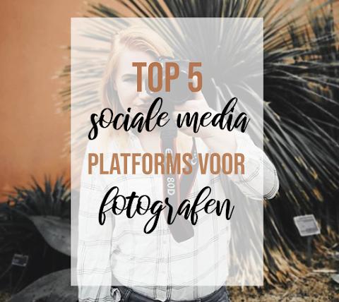 Top 5 sociale media te gebruiken voor Fotografen
