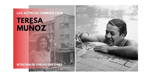 LAS ACTRICES TAMBIÉN LEEN De la onda callejera, al librero familiar | Teresa Muñoz