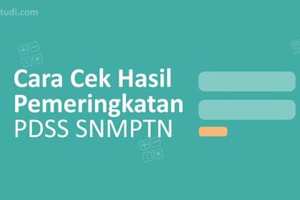 Cara Mengetahui Hasil Pemeringkatan PDSS SNMPTN 2020 oleh Siswa