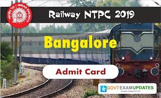 RRB NTPC Bangalore Admit Card 2019