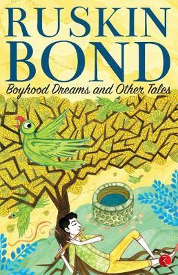 BOYHOOD DREAMS AND OTHER TALES