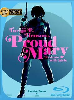 Proud Mary (2018)HD [1080p] Latino [GoogleDrive] SilvestreHD