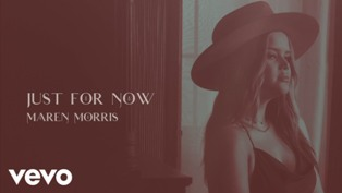 Just for Now Lyrics - Maren Morris