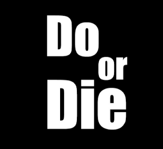 Do or die images