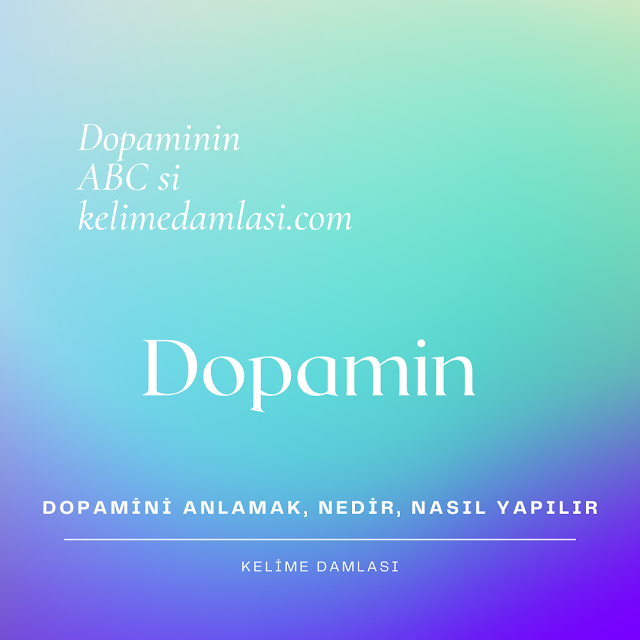 dopamini anlamak
