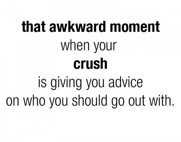 That Awkward Moment When Your Crush Quotes