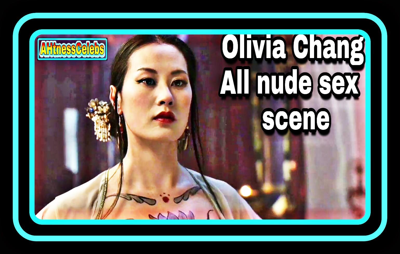 Olivia Chang all nude scene - AHtnessCelebs