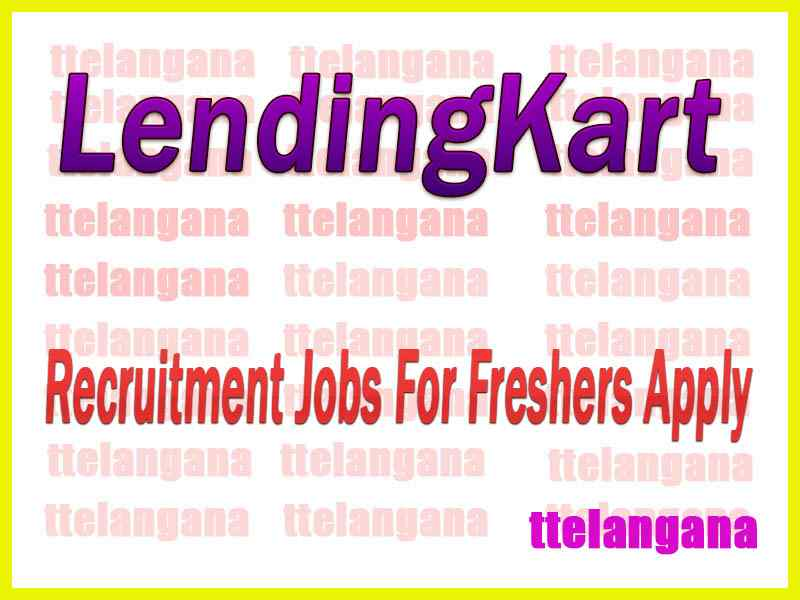 LendingKart Recruitment Jobs For Freshers Apply