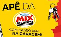 Até 29/11, Promoção Apê da Mix com carro 0km na garagem!