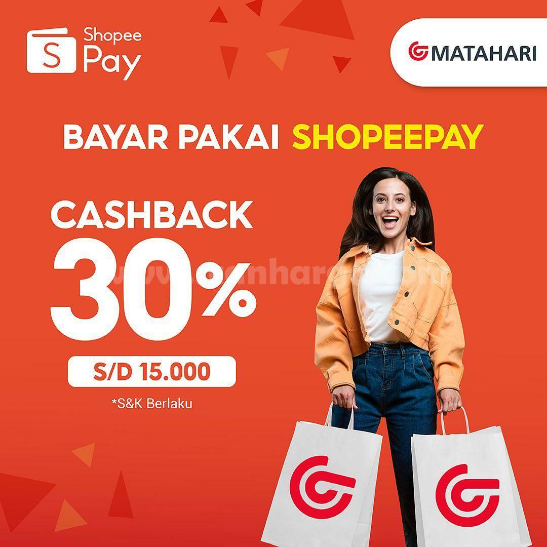 MATAHARI Department Store Promo Cashback 30% Bayar Pakai ShopeePay