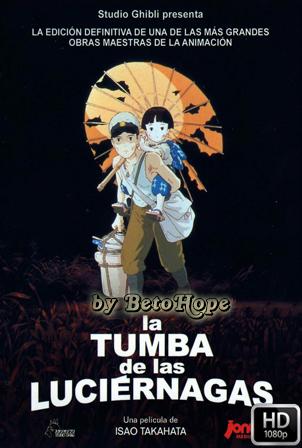 La Tumba de las Luciernagas [1988] [Latino-Ingles-Japones] HD 1080P  [Google Drive] GloboTV