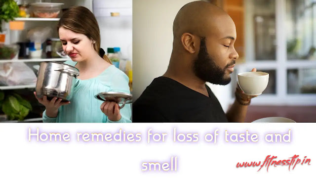 Home remedies for loss of taste and smell