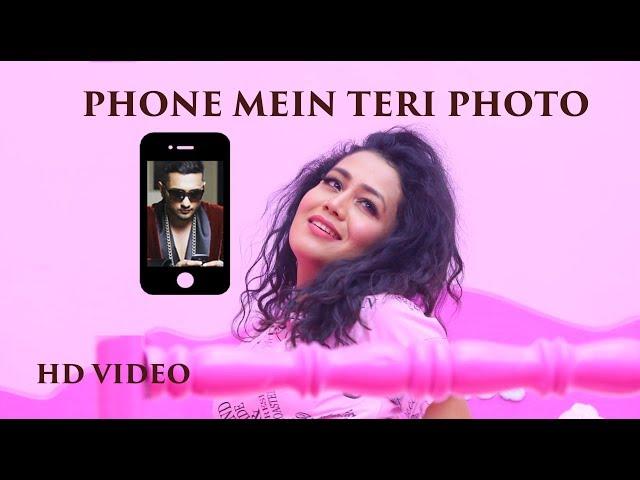Phone Mein Teri Photo Lyrics | Neha Kakkar Latest Song Lyrics