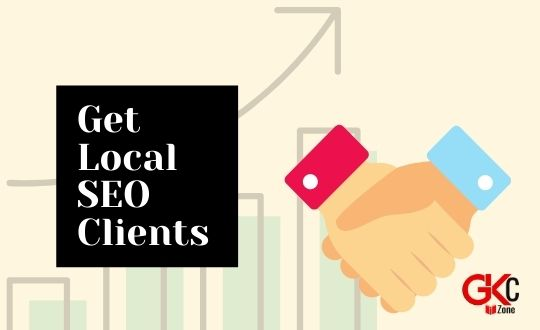 3 Dazzling Methods to Get Local SEO Clients for Your Business