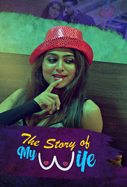 [18+] The Story of Wife Hindi Kooku Series Complete (250MB)