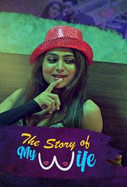 [18+] The Story of Wife Hindi Kooku Series Complete (250MB)