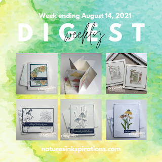 Weekly Digest   Week Ending August 14, 2021   Nature's INKspirations by Angie McKenzi