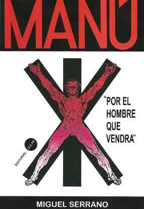 Manú El Hombre Que Vendrá – Miguel Serrano