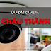 Báo giá lắp Camera tại Châu Thành, Bến Tre - Bảo hành 24 tháng chính hãng