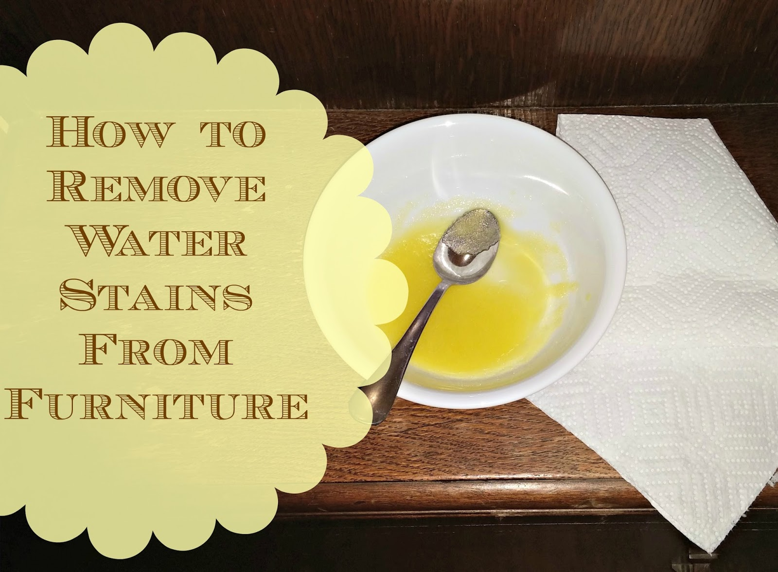How To Remove Water Marks From Furniture