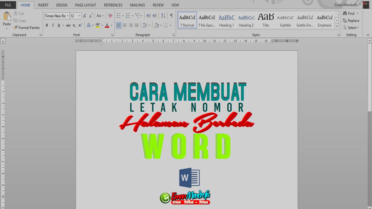 Cara Membuat Letak Nomor Halaman Yang Berbeda Pada Microsoft Word Eman Mendrofa