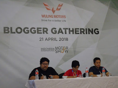Blogger Gathering Wuling Motors di IIMS 2018