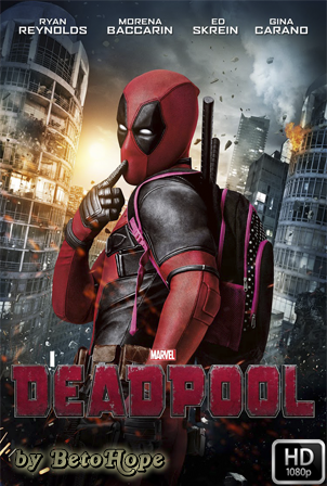 Deadpool [1080p] [Latino-Ingles] [MEGA]