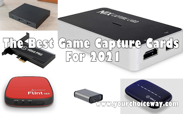 The Best Game Capture Cards For 2021 - Your Choice Way